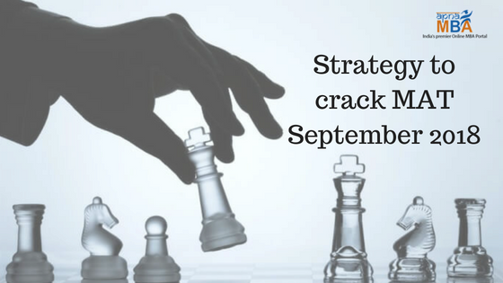 Strategy to crack MAT September 2018