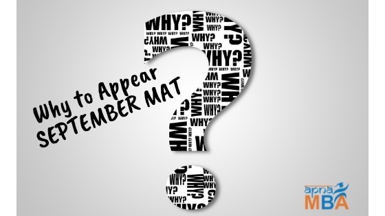 Why to appear September MAT