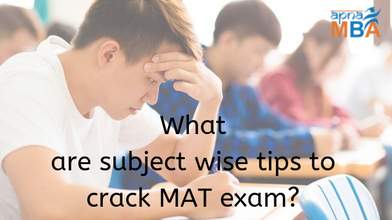 Subject Wise Tips to Crack MAT Exam