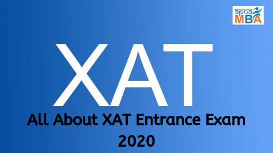 All About  XAT Entrance Exam 2020