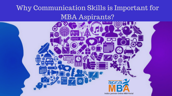 Why Communication Skills is Important for MBA Aspirants